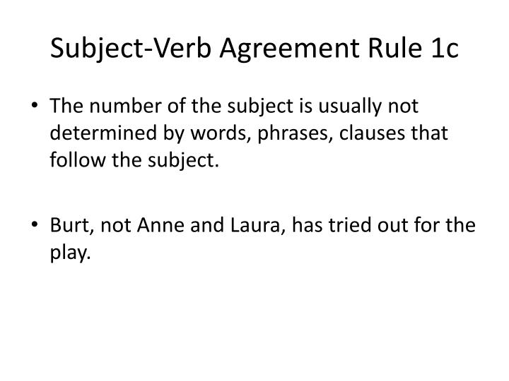 Subject-Verb Agreement Rule 1c