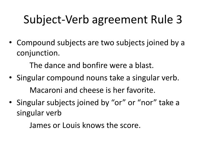 Subject-Verb agreement Rule 3