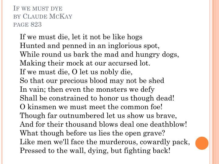 If we must dye