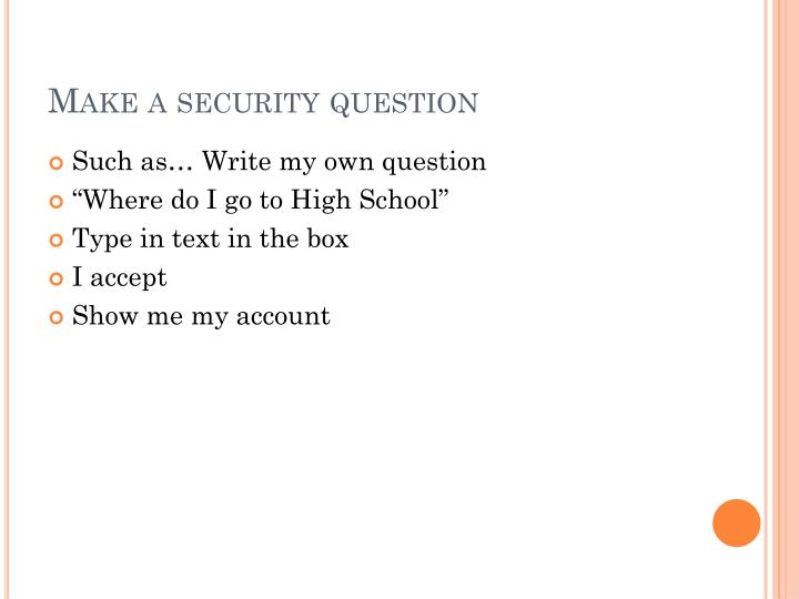 Make a security question