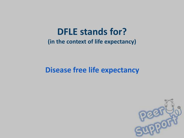DFLE stands for?