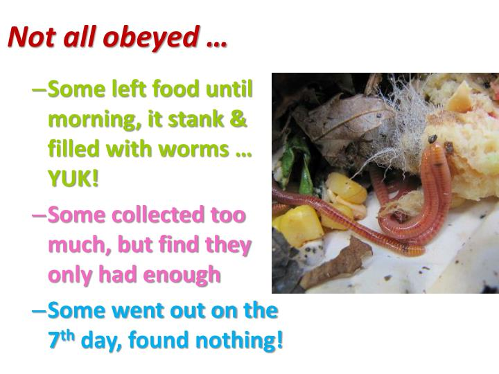 Not all obeyed …
