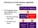 decisions of intermediate appellate courts2