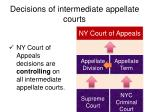 decisions of intermediate appellate courts3