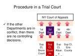 procedure in a trial court3