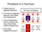procedure in a trial court4