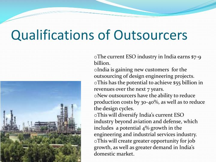 Qualifications of Outsourcers