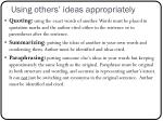 using others ideas appropriately