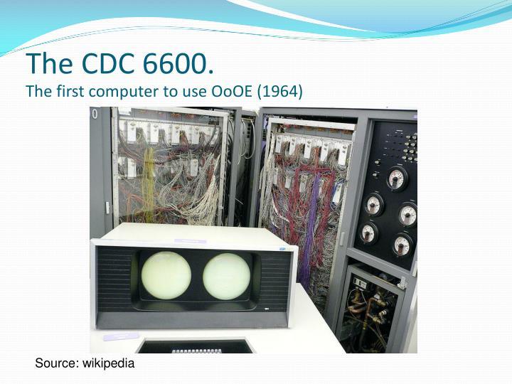The CDC 6600.