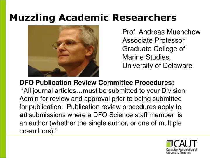 Muzzling Academic Researchers