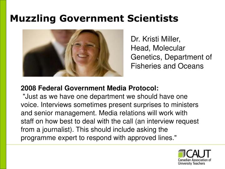 Muzzling Government Scientists