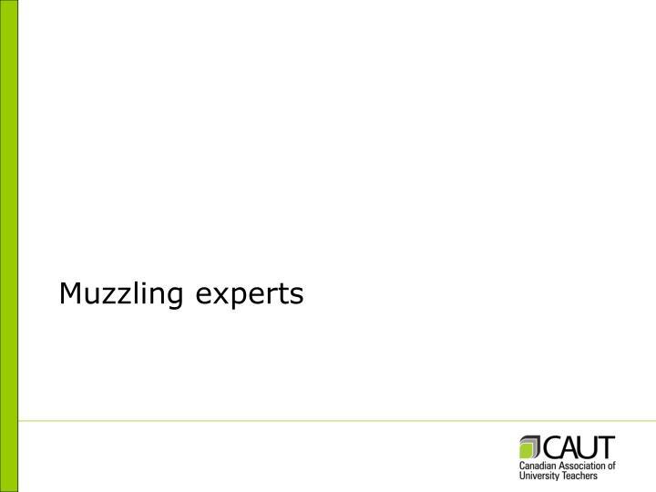 Muzzling experts