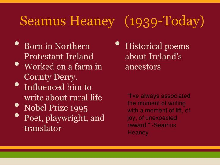 an analysis of the modernist theme in digging by seamus heaneys Seamus justin heaney was born in 1939 and died in 2013 he was an irish poet, playwright, lecturer and translator he was an irish poet, playwright, lecturer and translator in the 1960's seamus heaney became a lecturer in st college in belfast after attending queen's university belfast.