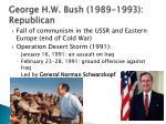 george h w bush 1989 1993 republican