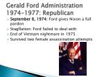 gerald ford administration 1974 1977 republican