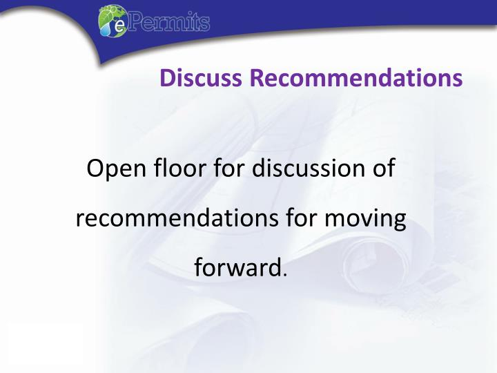 Discuss Recommendations