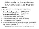 when analyzing the relationship between two variables thus far
