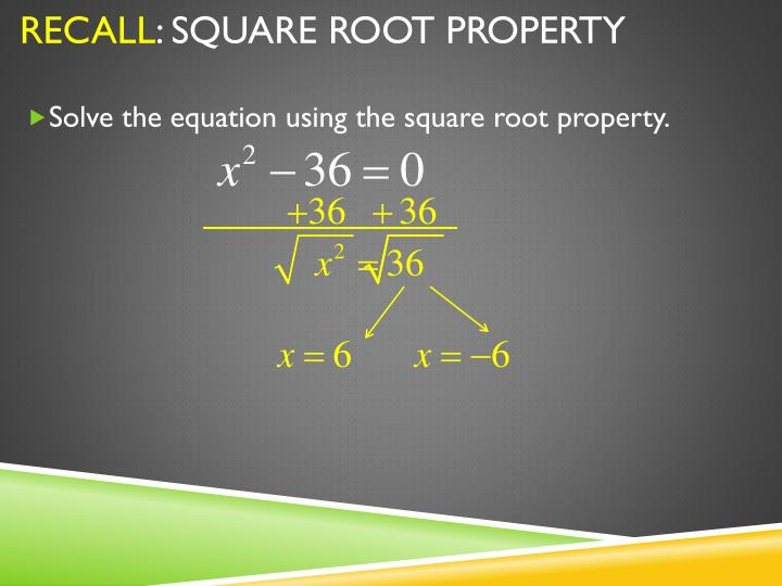 Recall square root property