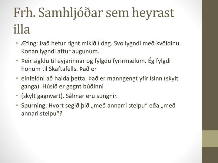 Frh. Samhljóðar sem heyrast illa