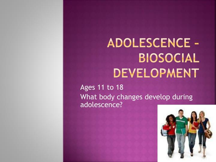 biosocial cognitive psychosocial developmental adolescence Cognitive development and changes in the brain adolescence is a time for rapid cognitive development when adolescents have advanced cognitive development and maturity, they tend to resolve identity issues more easily than peers who are less cognitively developed.