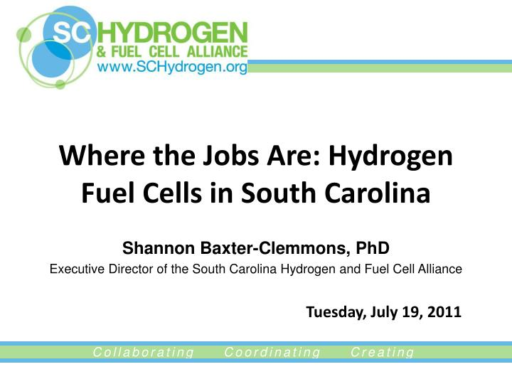 where the jobs are hydrogen fuel cells in south carolina n.
