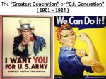 the greatest generation or g i generation 1901 1924