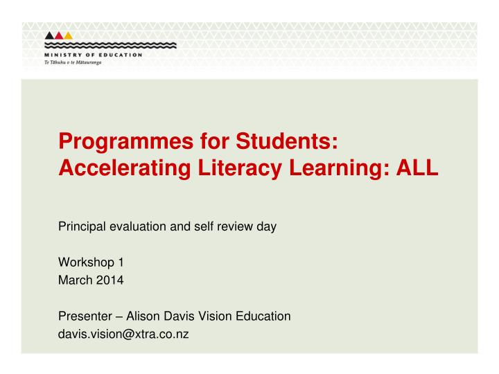 Programmes for students accelerating literacy learning all