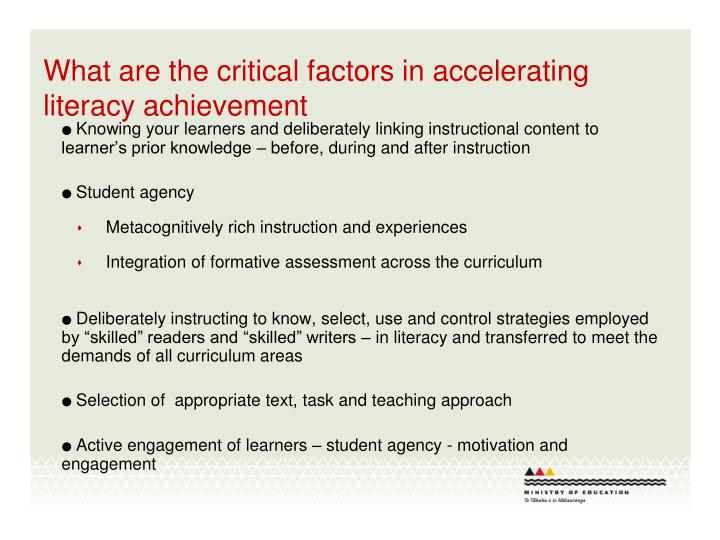 What are the critical factors in accelerating literacy achievement