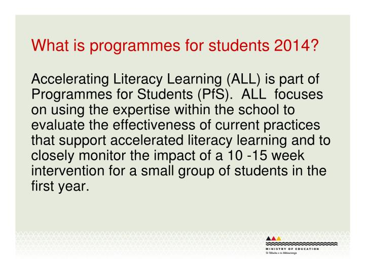 What is programmes for students 2014