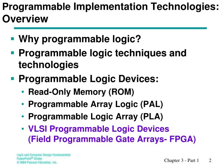 Programmable implementation technologies overview