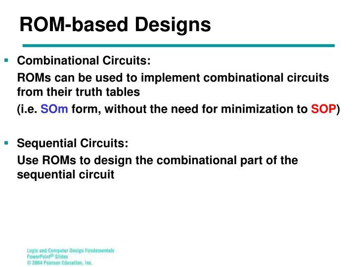 ROM-based Designs