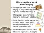 misconceptions about home staging