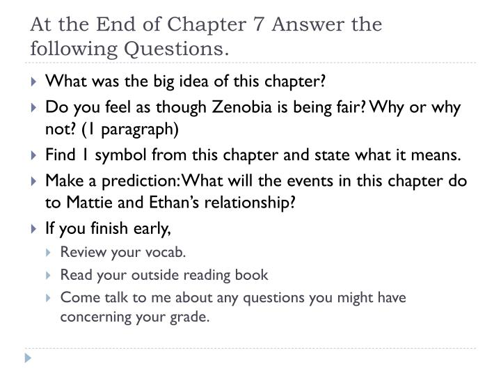 At the End of Chapter 7 Answer the following Questions.