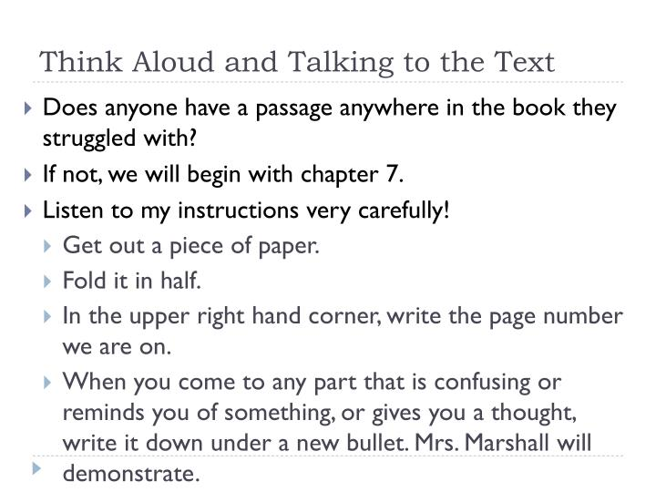 Think Aloud and Talking to the Text