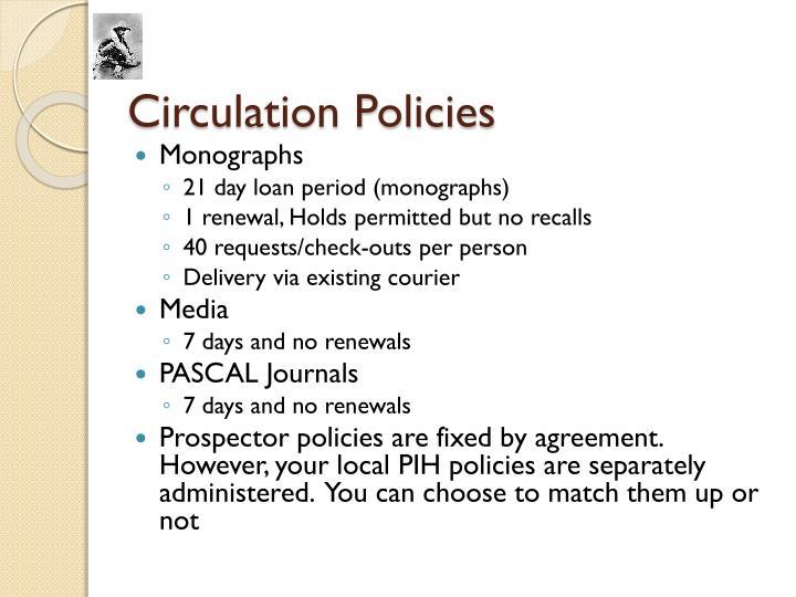 Circulation Policies