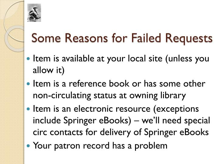 Some Reasons for Failed Requests