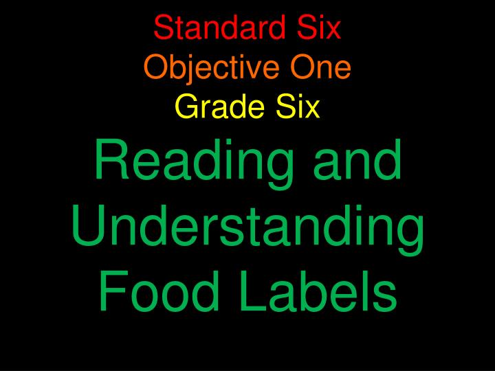 PPT - Standard Six Objective One Grade Six Reading and
