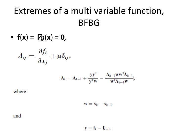 Extremes of a multi variable function, BFBG