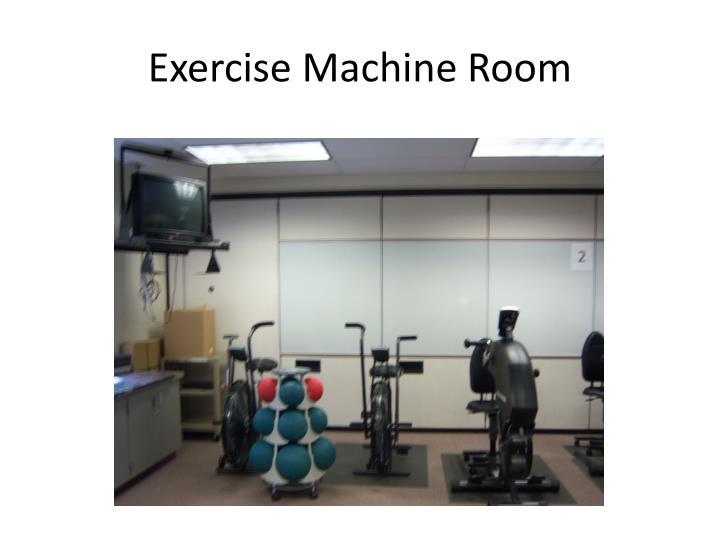 Exercise Machine Room