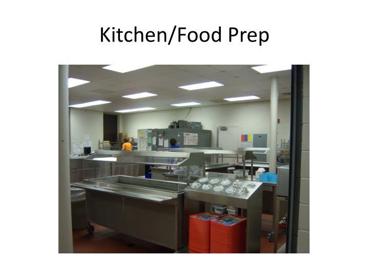Kitchen/Food Prep