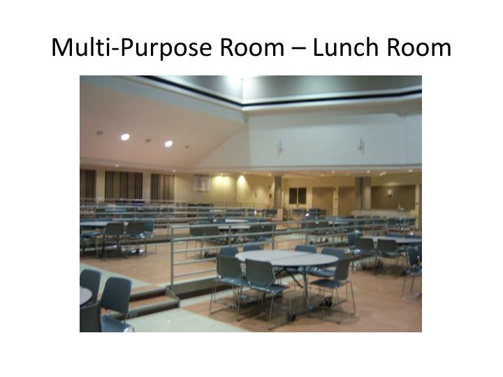 Multi-Purpose Room – Lunch Room