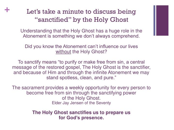 """Let's take a minute to discuss being """"sanctified"""" by the"""