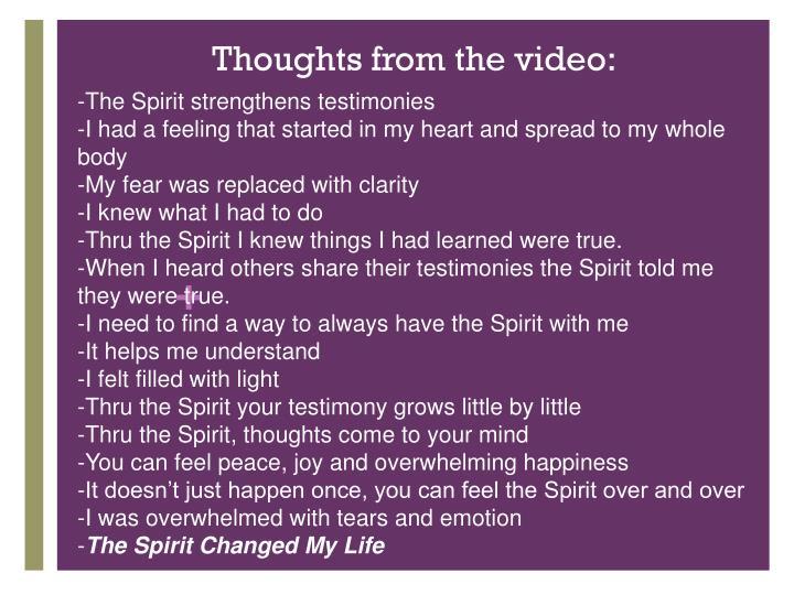 -The Spirit strengthens testimonies