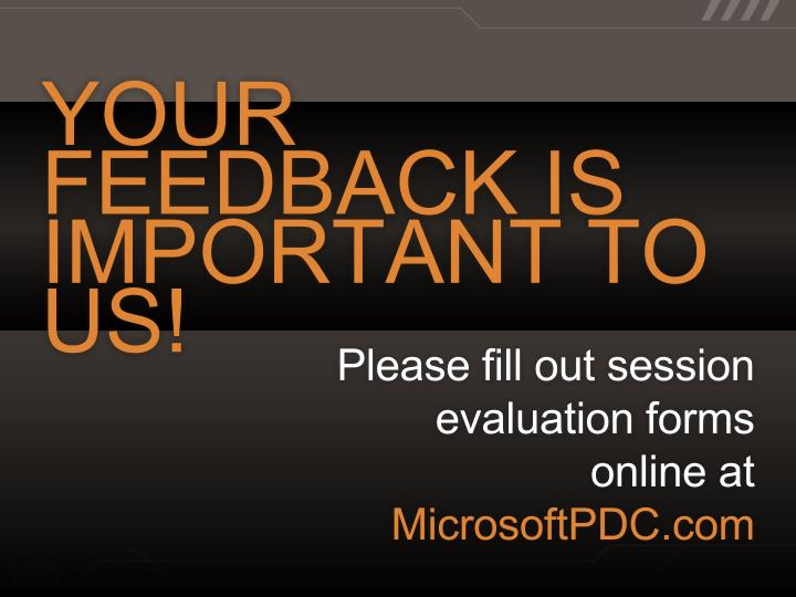 YOUR FEEDBACK IS IMPORTANT TO US!