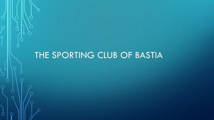 the sporting club of bastia n.