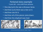 fictional story example 5 year old story told from pictures