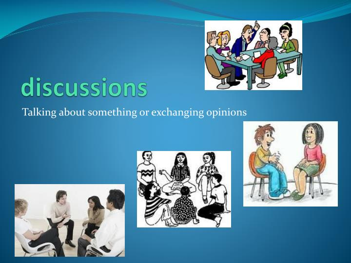discussions