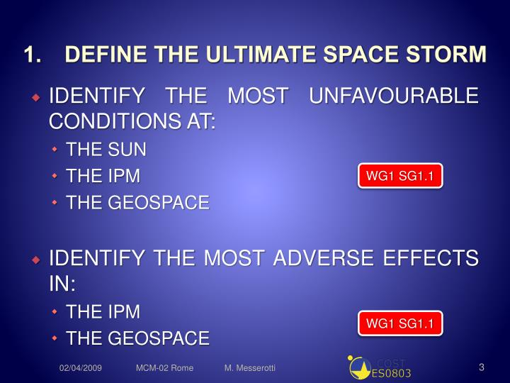 Define the ultimate space storm