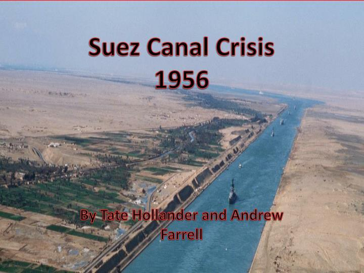 the suez crisis of 1956 the The suez crisis of 1956 is generally seen in historical research as a moment both of great britain's imperial decline and of egyptian and arab political self- determination in the middle east yet the humanitarian aspect of this crisis is still neglected, even though it provoked important humanitarian engagements from different.