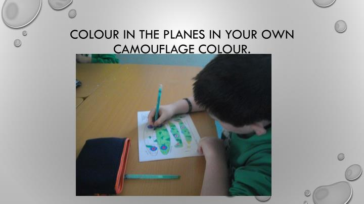 Colour in the planes in your own camouflage colour